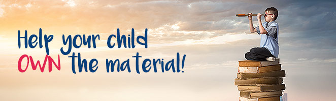 Help Your Child Own the Material